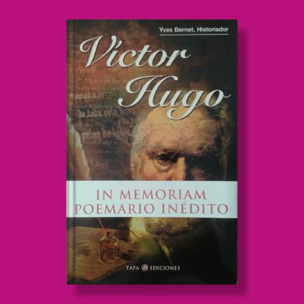 Víctor Hugo - Yves Bernet - Fapa Ediciones