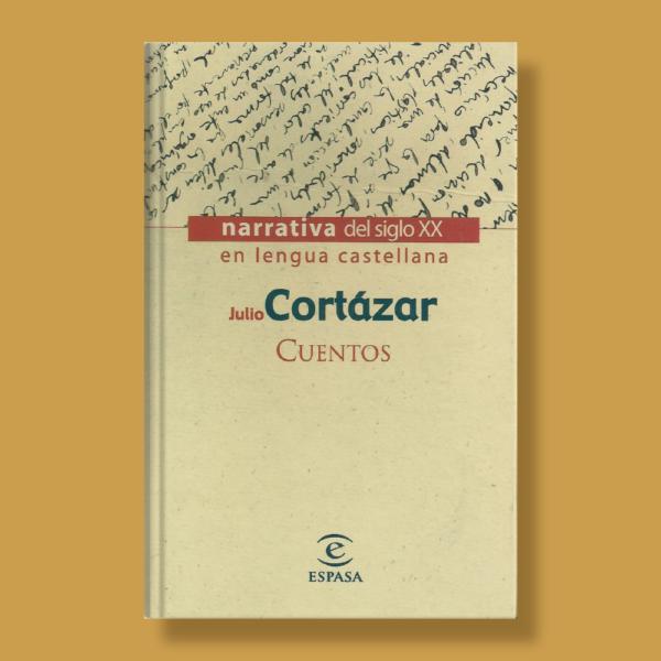 Cuentos - Julio Cortázar - Espasa
