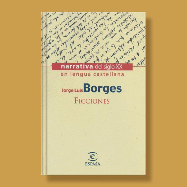 Ficciones - Jorge Luis Borges - Espasa