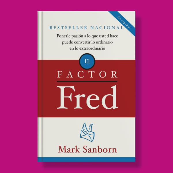 El factor Fred - Mark Sanborn - Vintage
