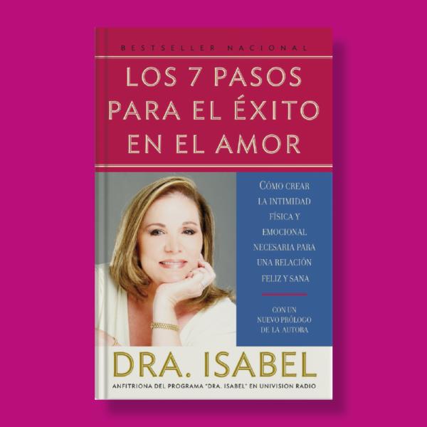 Los 7 pasos para el éxito en el amor - Isabel Gomez-Bassols - Vintage