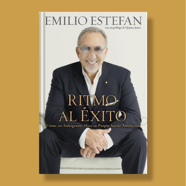 Ritmo al éxito - Emilio Estefan - Celebra