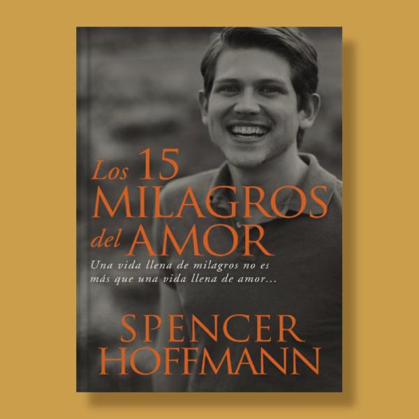 Los 15 milagros del amor - Spencer Hoffmann - Harper Collins Ibérica
