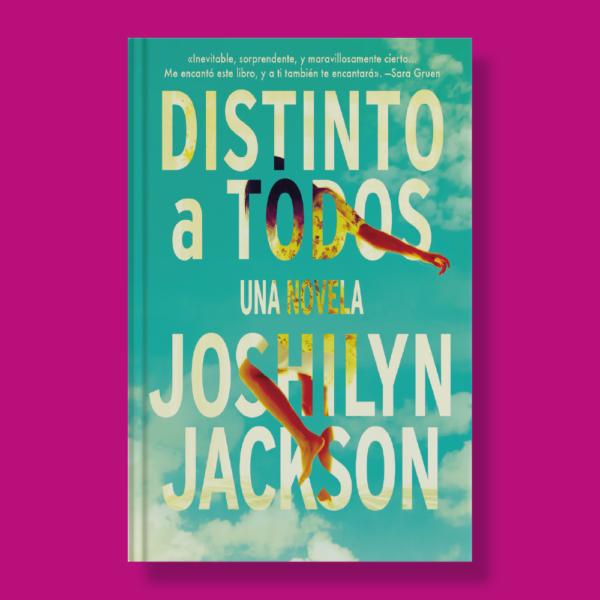 Distintos a todos - Joshilyn Jackson - Harper Collins Ibérica
