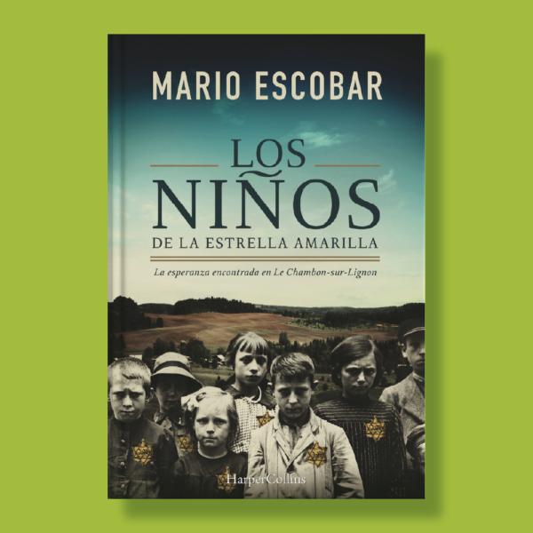 Los niños de la estrella amarilla - Mario Escobar - Harper Collins Ibérica