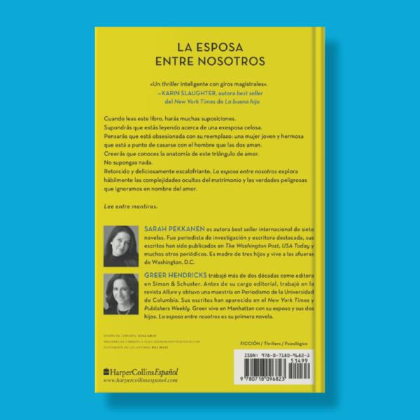 La esposa entre nosotros - Greer Hendricks & Sarah Pekkanen - Harper Collins Ibérica
