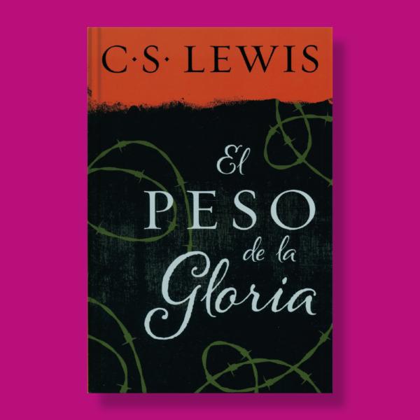 El peso de la gloria - C.S. Lewis - Harper Collins Ibérica