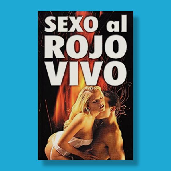 Sexo al rojo vivo - Varios Autores - Sinclair Institute