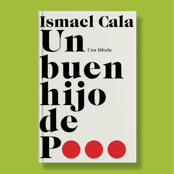 Un buen hijo de p... - Ismael Cala - Vintage