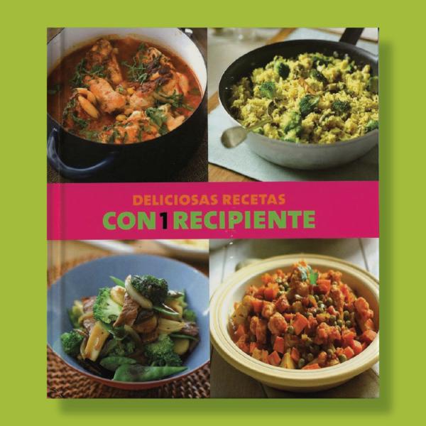 Deliciosas recetas con 1 recipiente - Varios Autores - Parragon Books