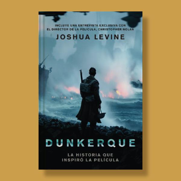Dunkerque - Joshua Levine - Harper Collins Ibérica