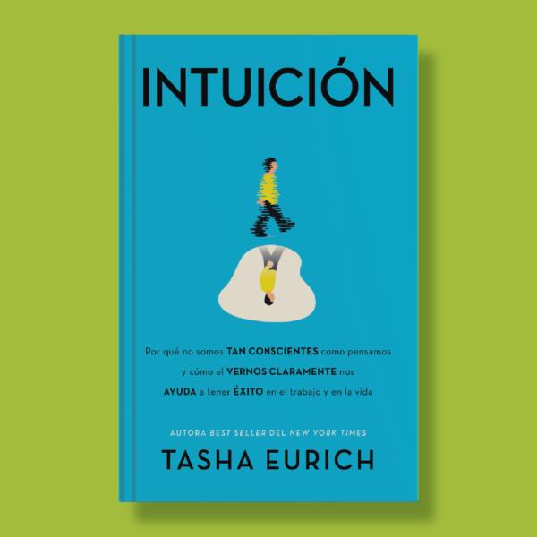 Intuición - Tasha Eurich - Harper Collins Ibérica