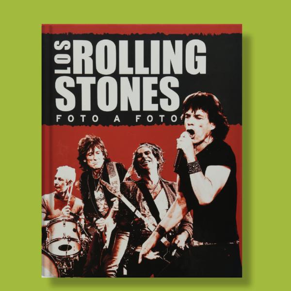Los rolling stones: Foto a foto - Parragon Books - Parragon Books