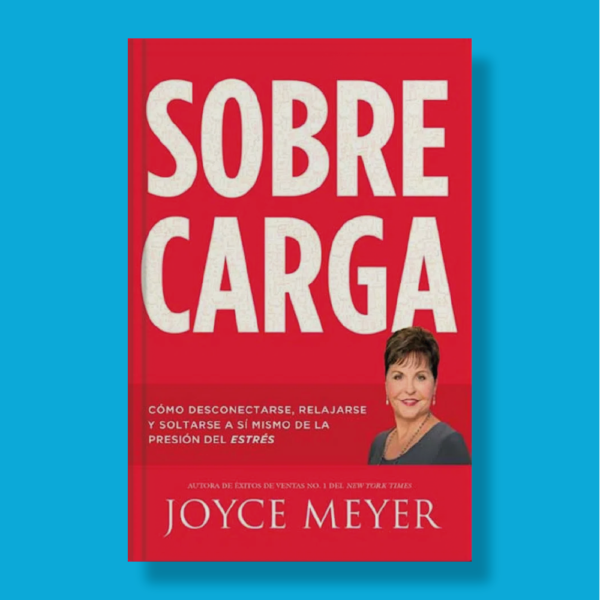 Sobrecarga - Joyce Meyer - Faith Words