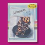 Golosinas de frutos secos chocolate y caramelo - Snnil Vijayakar - Parragon Books