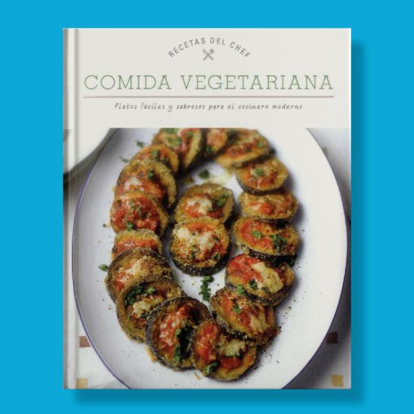 Recetas del chef: Comida vegetariana - Varios Autores - Parragon Books
