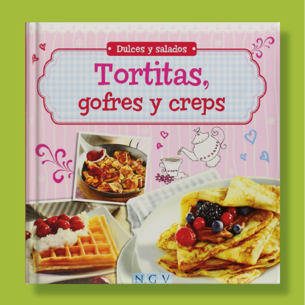 Tortitas, gofres y creps - Varios Autores - Naumann & Gobel Verlags