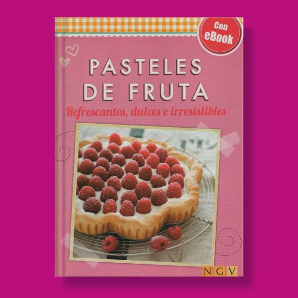 Pasteles de frutas - Varios Autores - Naumann & Gobel Verlags