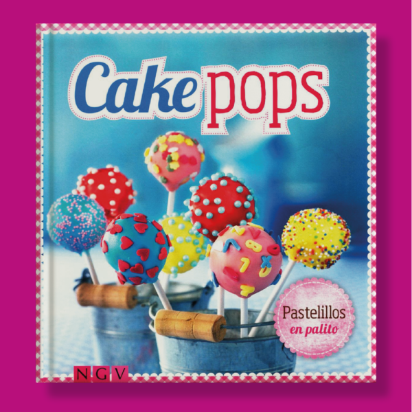 Cake pops - Varios Autores - Naumann & Gobel Verlags