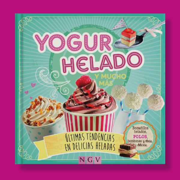 Yogur helado - Varios Autores - Naumann & Gobel Verlags