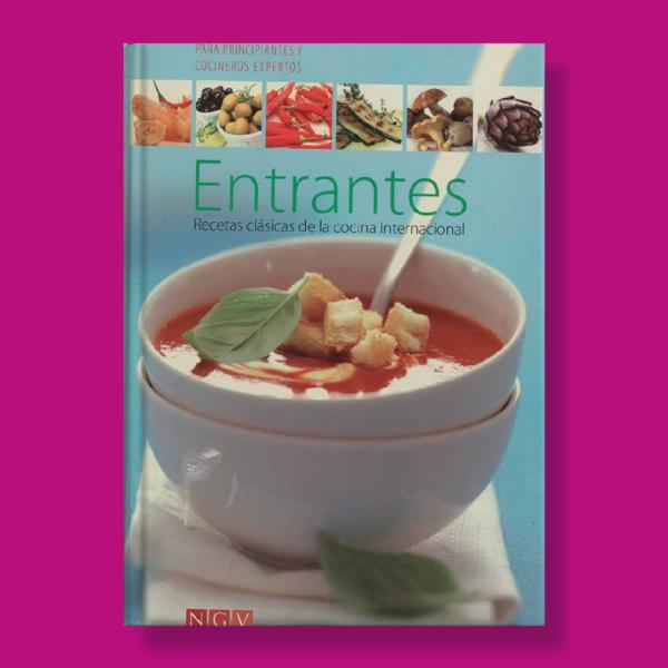 Entrantes recetas clásicas de la cocina internacional - Varios Autores - Naumann & Gobel Verlags