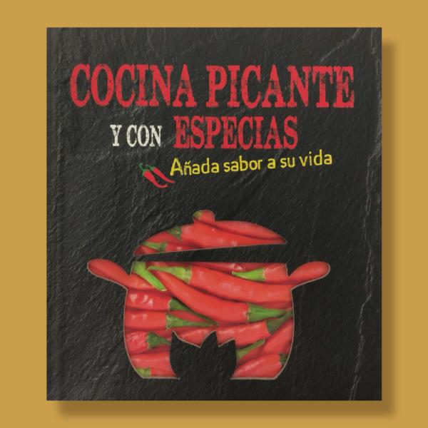 Cocina picante y con especias - Varios Autores - Naumann & Gobel Verlags