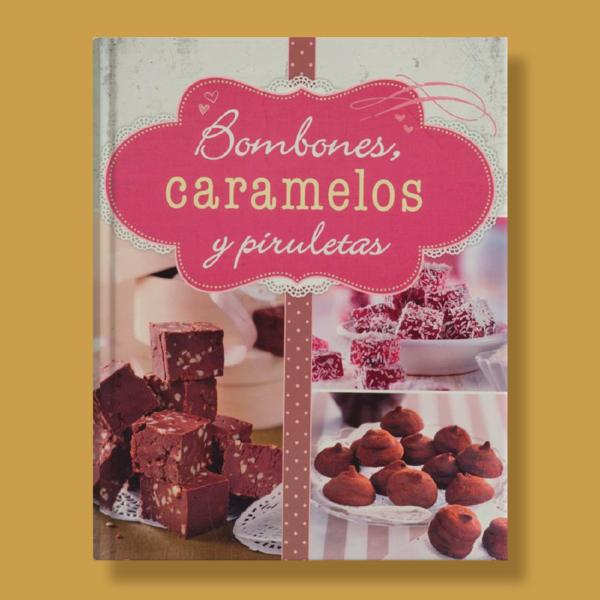 Bombones, caramelos y piruletas - Varios Autores - Naumann & Gobel Verlags