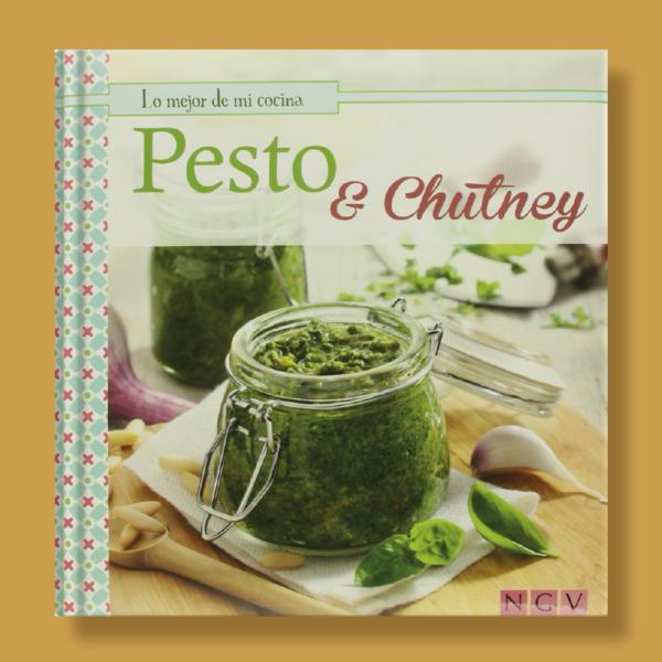 Pesto y chutney - Varios Autores - Naumann & Gobel Verlags