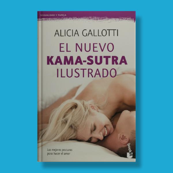 El nuevo kama-sutra ilustrado - Alicia Gallotti - Booket