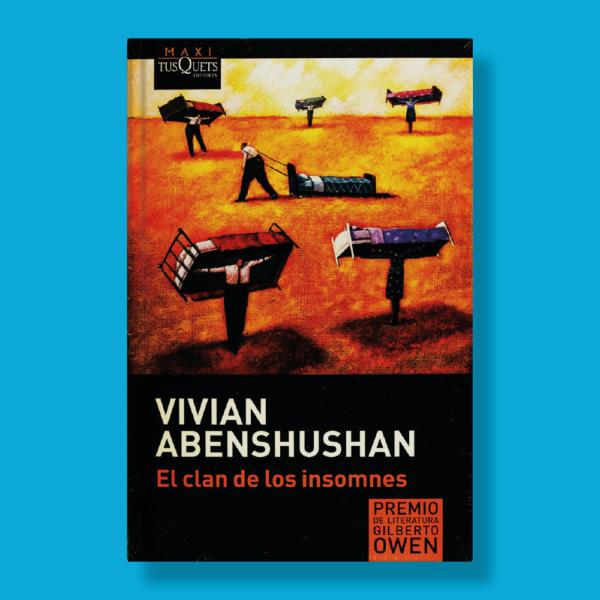 El clan de los insomnes - Vivian Abeshushan - TusQuets