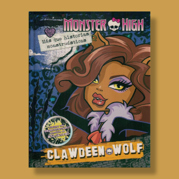 Monster High: Clawdeen + stickers - Varios Autores - Editorial Cordillera