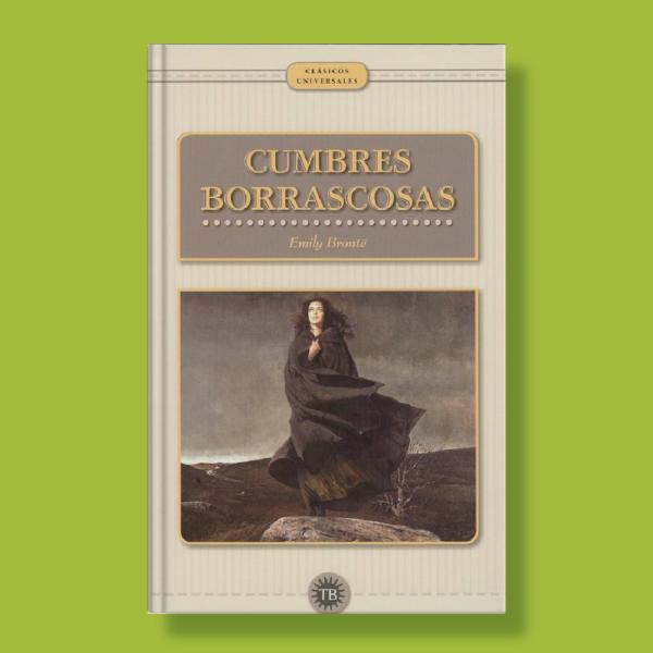 Cumbres borrascosas - Emily Brontë - TB Editores