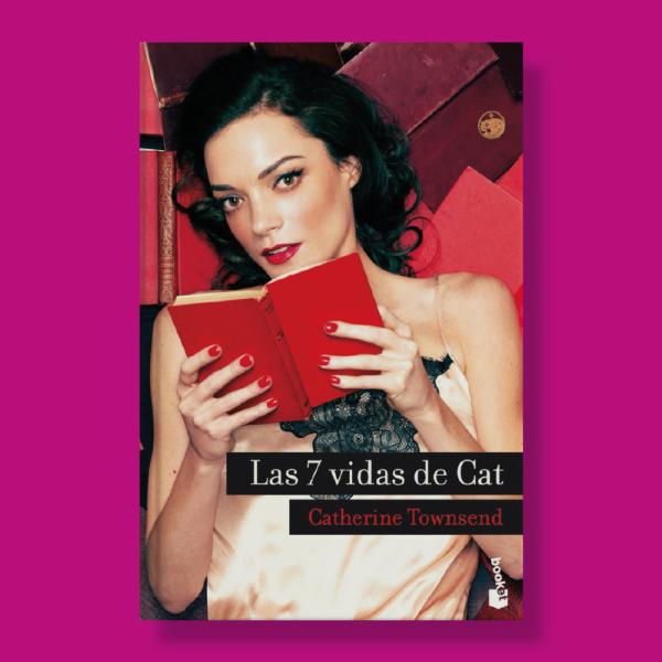 Las 7 vidas de cat - Catherine Townsend - Booket