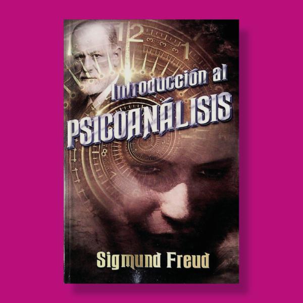 Inducción al psicoanálisis - Sigmund Freud - Albor