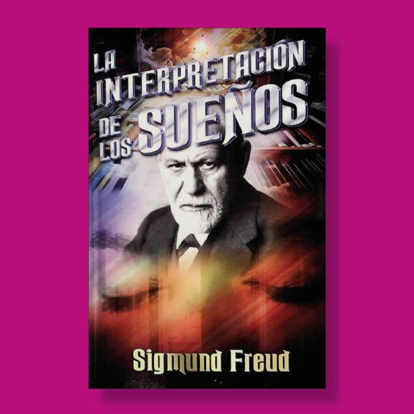 La interpretación de los sueños - Sigmund Freud - Albor