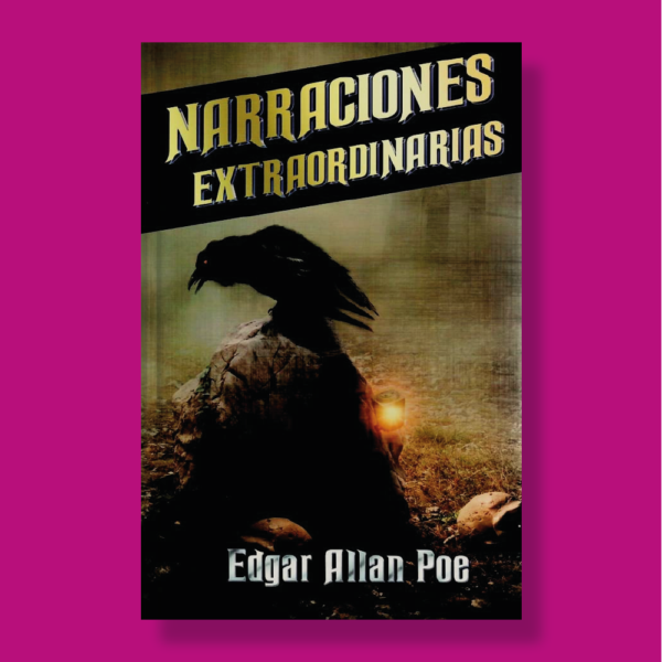 Narraciones extraordinarias - Edgar Allan Poe - Albor