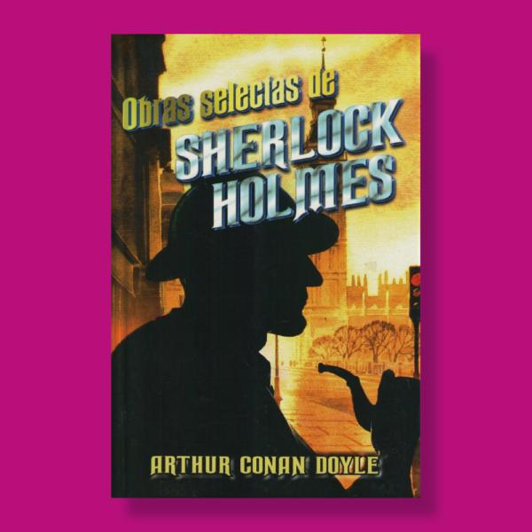 Obras selectas de Sherlock Holmes - Arthur Conan Doyle - Albor