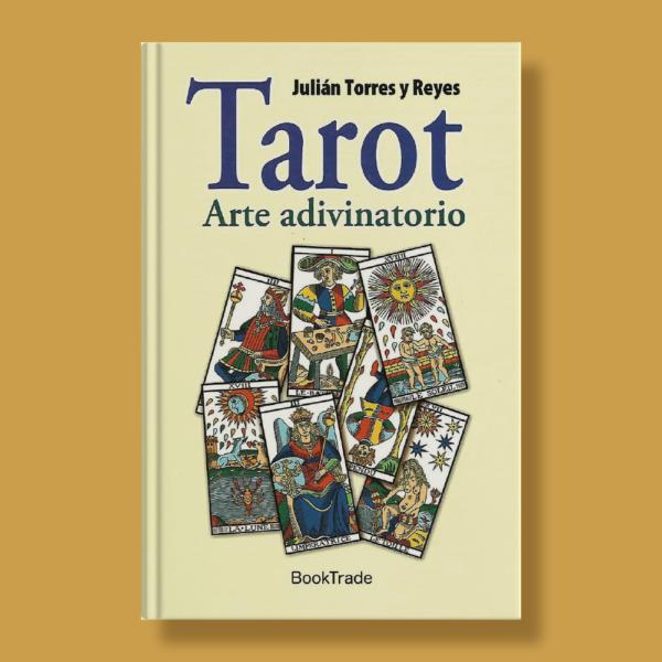 Tarot arte adivinatorio - Julian Torres & Reyes - BookTrade