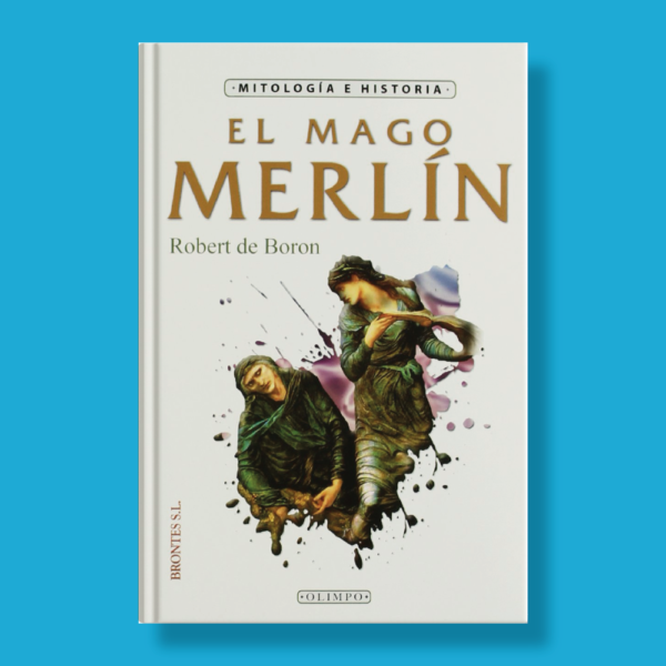 El mago Merlín - Robert De Boron - Brontes S.L.