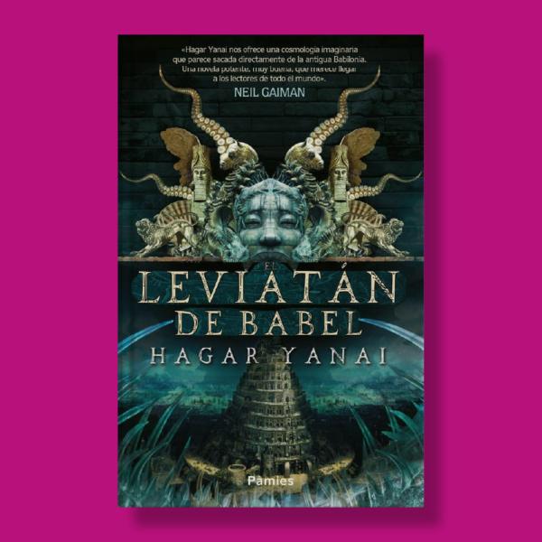 El leviatán de Babel - Hagar Yanai - Pamies