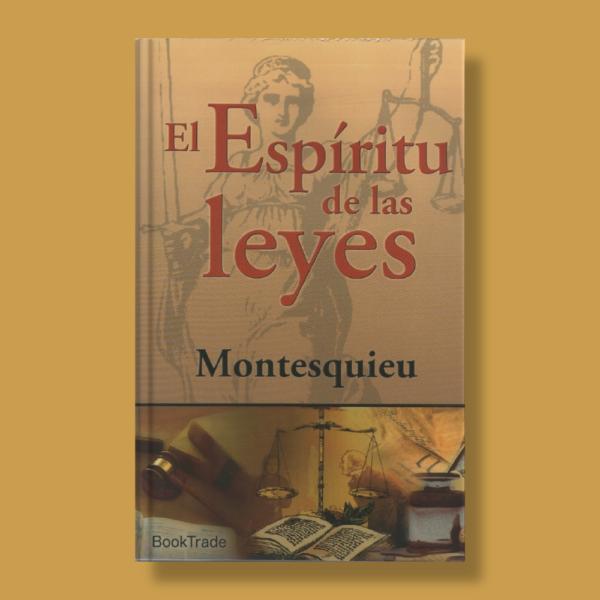 El espíritu de las leyes - Montesquieu - Ediciones Brontes