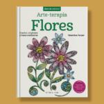 Arte-terapia flores - Valentina Harper - Editorial Alma