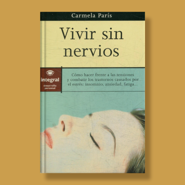 Vivir sin nervios - Carmela París - RBA