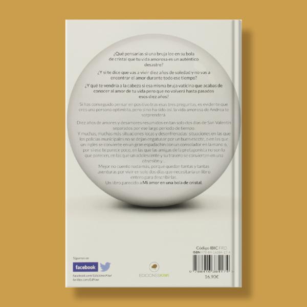 Mi amor en una bola de cristal - Javier Romero - Ediciones Kiwi