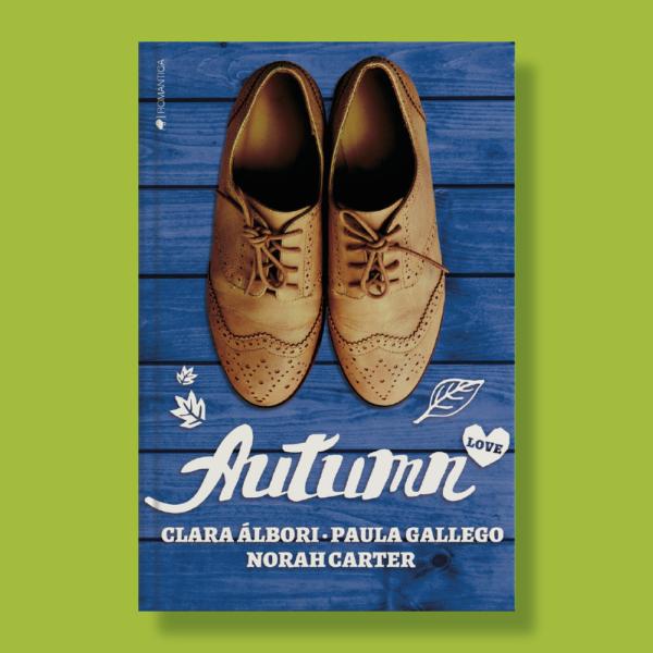 Autumn love - Clara Álbori, Paul Gallego & Norah Carter - Ediciones Kiwi