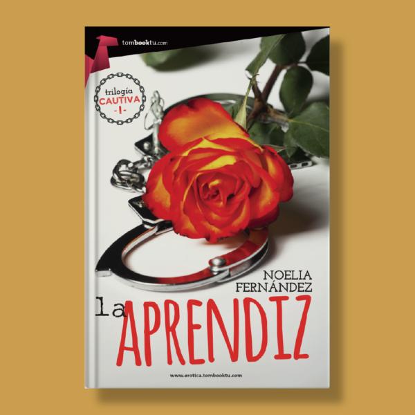 La aprendiz - Noella Fernández - Ediciones Nowtilus