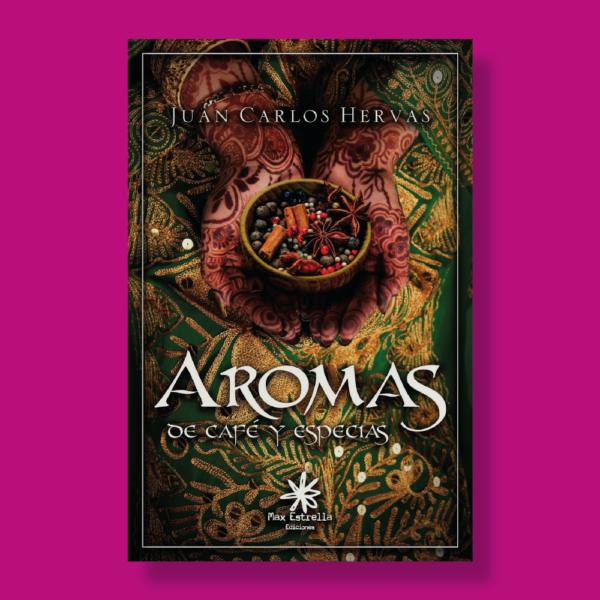 Aromas - Juan Carlos Hervas - Max Estrella