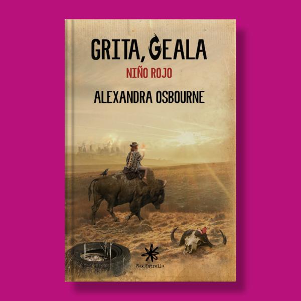 Grita, geala: Niño rojo - Alexandra Osbourne - Max Estrella