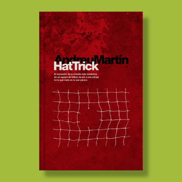 Hat trick - Andreu Martín - Edebé