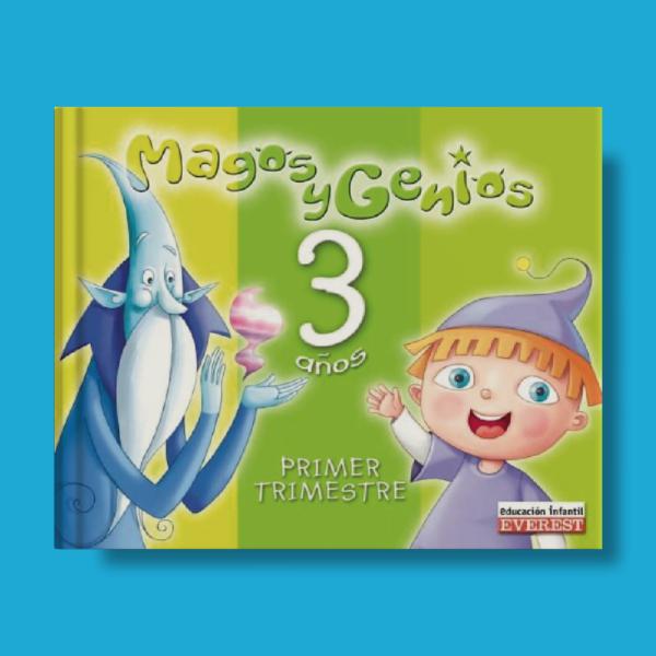 Magos y genios: 3 años (1 trimestre) - Domínguez Serrano Argeme, Lucio Martín María Ángeles - Everest